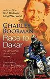 Race to Dakar, Charley Boorman, 0751538175