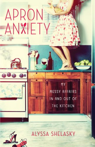Apron Anxiety: My Messy Affairs In and Out of the (Out Aprons)
