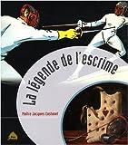Image de La légende de l'escrime (French Edition)