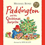 Paddington and the Christmas Surprise | Michael Bond