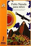 Pablo Neruda para Ninos, Isabel Cordova and Pablo Neruda, 8486587301