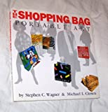 The Shopping Bag, Stephen C. Wagner and Michael L. Closen, 0517561778