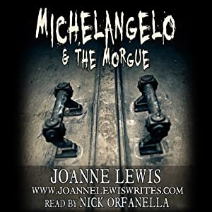 Michelangelo & the Morgue Audiobook