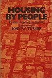 Housing by People, John Alan Turner, 0394732588