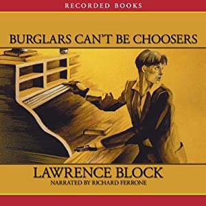Burglars Can't Be Choosers Audiobook