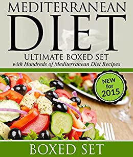 Mediterranean Diet: Ultimate Boxed Set with Hundreds of Mediterranean Diet Recipes: 3 Books In 1 Boxed Set by [Publishing, Speedy]