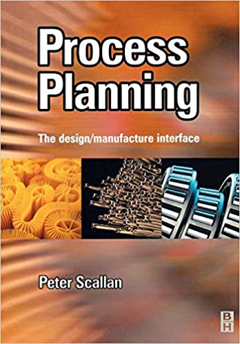 The Design//Manufacture Interface Process Planning