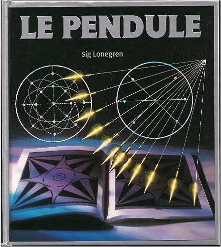 Livre pour apprendre le pendule et la radiesthésie