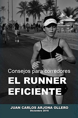 El runner eficiente de Juan Carlos Arjona Ollero