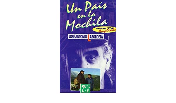 Un país en la mochila (Serie TV ampliada) (Spanish Edition): José Antonio Labordeta: 9788479542443: Amazon.com: Books
