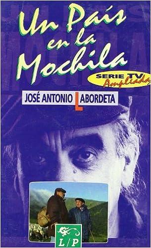 Un País En La Mochila General Spanish Edition Labordeta José Antonio 9788479542443 Books