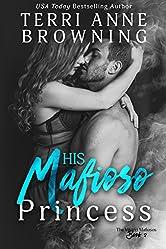 His Mafioso Princess  (The Vitucci Mafiosos  Book 2)