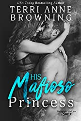 His Mafioso Princess  (The Vitucci Mafiosos  Book 2)