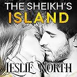 The Sheikh's Island: Sheikh's Wedding Bet Series, Book 4