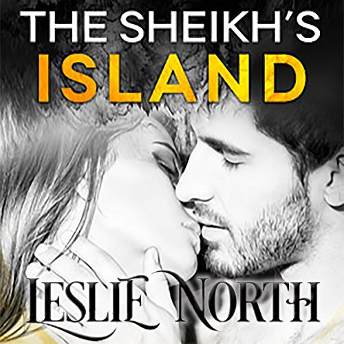 The Sheikh's Island: Sheikh's Wedding Bet Series, Book 4 by Relay Publishing