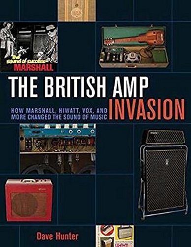 The British Amp Invasion: How Marshall, Hiwatt, Vox, and More Changed the Sound of Music