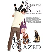 Love Crazed: The Corny Myers Series, Book 4 | Sharon Kleve