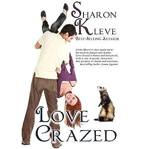 Love Crazed Audiobook