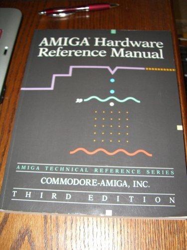 full amiga technical reference book series by commodore amiga inc rh thriftbooks com amiga hardware reference manual third edition amiga hardware reference manual pdf