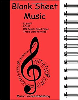 Amazon com: Blank Sheet Music: 12 Staves, Blank Staves with