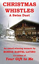 Christmas Whistles: A Swiss Duet