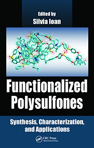 (Functionalized Polysulfones: Synthesis, Characterization, and Applications)