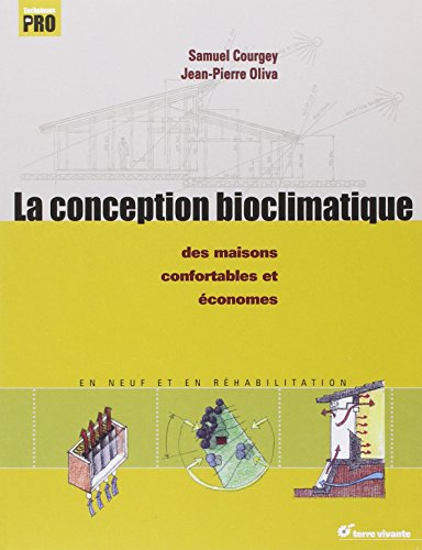 E.B.O.O.K La conception bioclimatique : Des maisons économes et confortables en neuf et en réhabilitation PPT