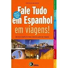 Fale Tudo em Espanhol em Viagens! (+ CD Audio)