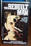 The Rebuilt Man, William Beechcroft, 0425107523