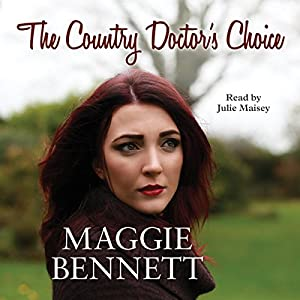 The Country Doctor's Choice Audiobook