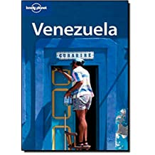 Lonely Planet Venezuela 5th Ed.: 5th Edition