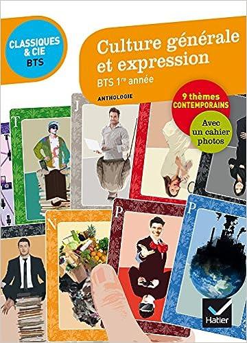 En ligne téléchargement gratuit Culture générale et expression BTS 1re année: 9 questions de société, 80 documents pdf, epub