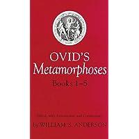 Ovid's Metamorphoses: Bks 1-5