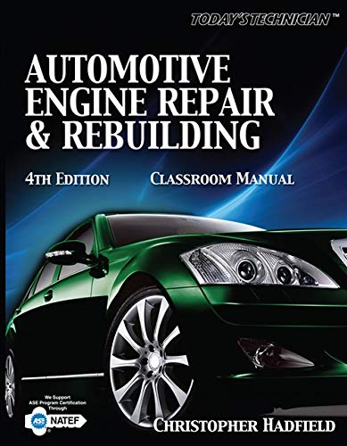 Today's Technician: Automotive Engine Repair &...