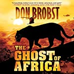 The Ghost of Africa | Don Brobst
