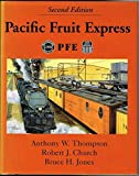img - for Pacific Fruit Express book / textbook / text book