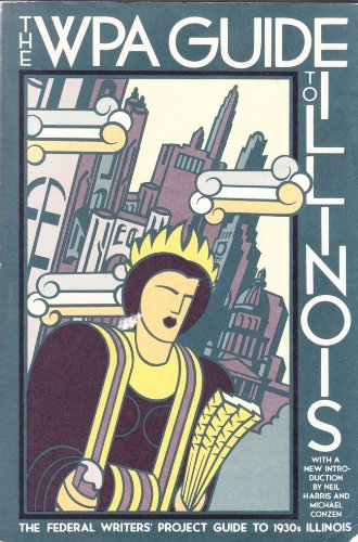 Books : THE WPA GUIDE TO ILLINOIS (American Guide)