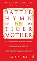 """""""[E]ntertaining, bracingly honest and, yes, thought-provoking.""""—The New York Times Book Review At once provocative and laugh-out-loud funny, Battle Hymn of the Tiger Mother ignited a global parenting debate with its story of one mother's jou..."""
