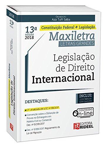 Legislação de Direito Internacional. Constituição Federal + Legislação
