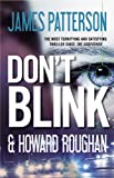 Don't Blink, James Patterson and Howard Roughan, 0446568848