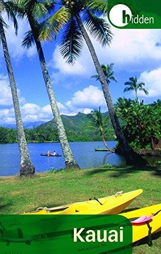 Hidden Kauai: Including Hanalei, Princeville, and Poipu (Hidden Travel)