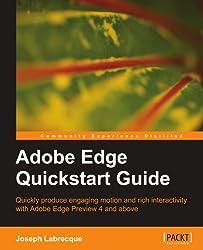 Adobe Edge Quickstart Guide by Joseph Labrecque (2012-03-14)