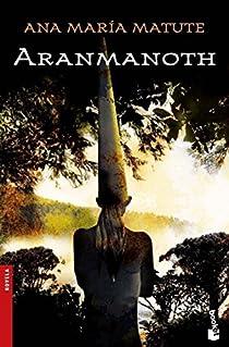 Aranmanoth par María Matute