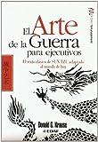 img - for EL ARTE DE LA GUERRA PARA EJECUTIVOS (Spanish Edition) by Krause, Donald(February 20, 2009) Paperback book / textbook / text book