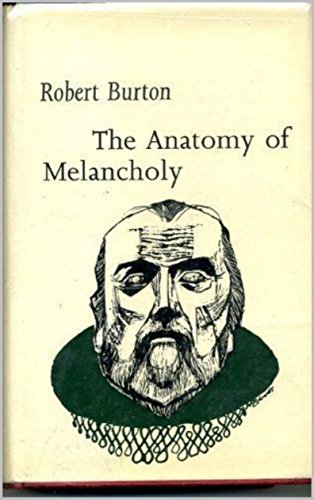 The Anatomy Of Melancholy Kindle Edition By Robert Burton