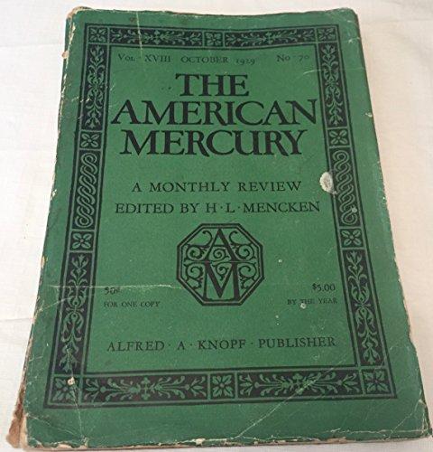 The American Mercury, October 1929. [Volume XVIII No. 70].