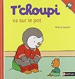 "Afficher ""T'choupi l'ami des petits n° 33<br /> T'choupi va sur le pot"""