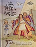img - for THE STORY OF JOSEPH AND HIS RAINBOW COAT book / textbook / text book