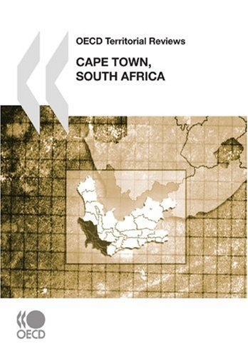 OECD Territorial Reviews OECD Territorial Reviews: Cape Town, South Africa 2008