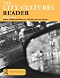 img - for The City Cultures Reader (Routledge Urban Reader Series) book / textbook / text book